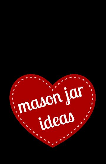 Mason Jar Ideas For Valentine S Day