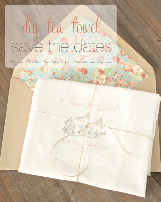 DIY Tea TowelWedding Save the Dates  www.uncommondesignsonline.com