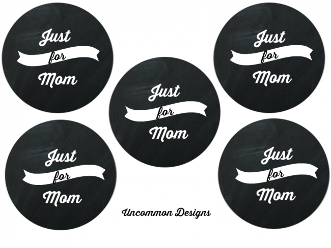 Just for Mom Mason Jar Printable