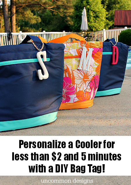 Personalize any cooler or bag with these quick and easy DIY Monogrammed Bag Tags! www.uncommondesignsonline.com