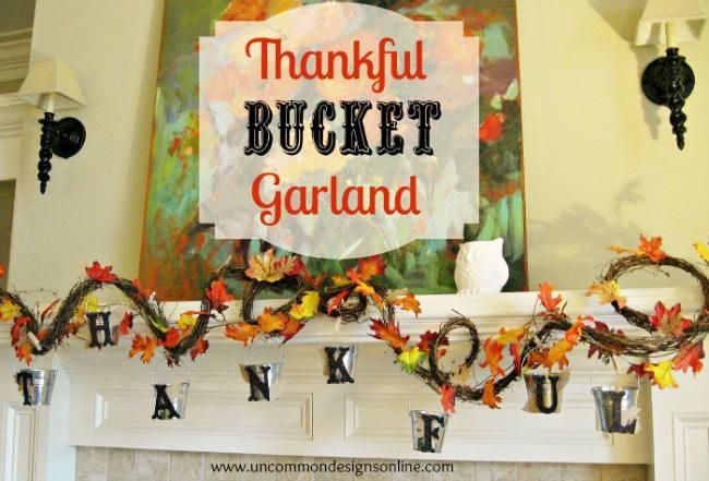 Thankful Bucket Garland. Teach your children about thankfulness during the Thanksgiving season.