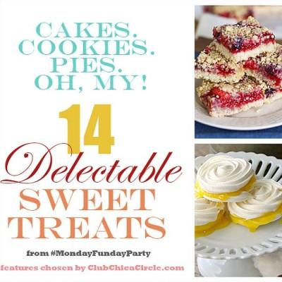 14 Sweet Treats   Monday Funday