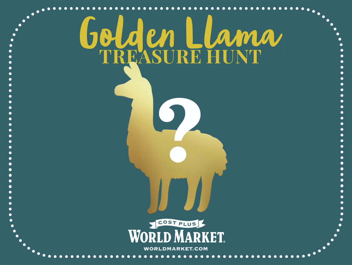 Golden Llama Treasure Hunt at Cost Plus World Market